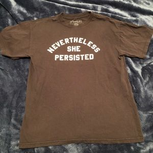 Nevertheless she persisted tshirt